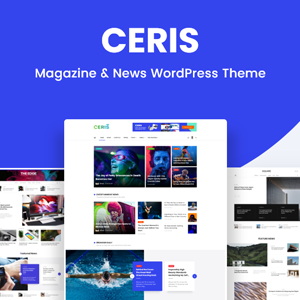 Ceris – Magazine & Blog WordPress Theme